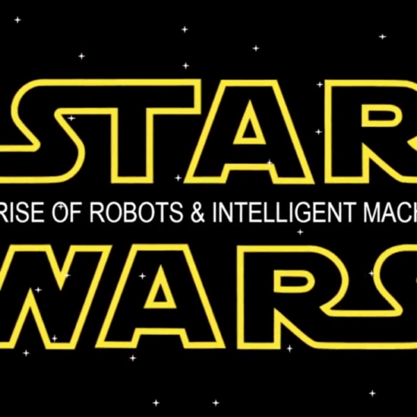 Dr. Young Seminar Talk: Star Wars: The Rise of Robots and Intelligent Machines